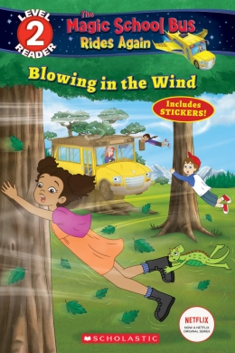Magic School Bus-Blowing in the Wind